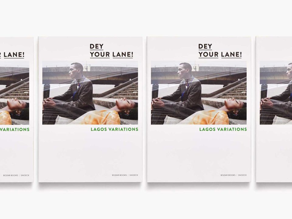 Dey Your Lane <br> Lagos Variations